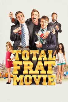 Total Frat Movie