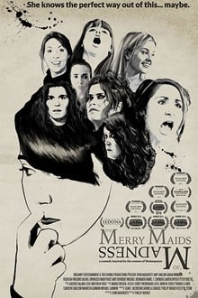 The Merry Maids of Madness