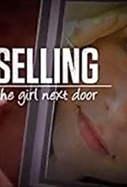 Selling the Girl Next Door