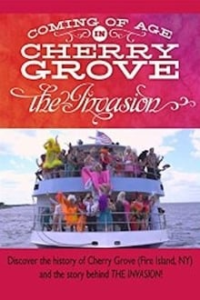 Coming of Age in Cherry Grove: The Invasion