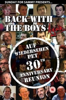 Back with the Boys Again – Auf Wiedersehen Pet 30th Anniversary Reunion