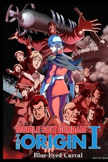 Kid̫ senshi Gandamu: The Origin I РAoi hitomi no kyasubaru