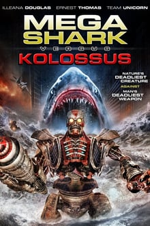 Mega Shark vs. Kolossus