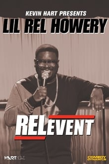 Kevin Hart Presents Lil' Rel: RELevent