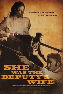 She Was the Deputy's Wife