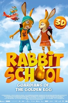 Rabbit School – Guardians of the Golden Egg