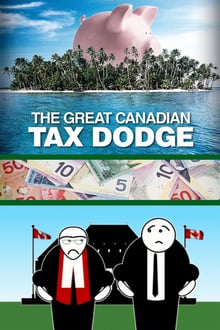 The Great Canadian Tax Dodge