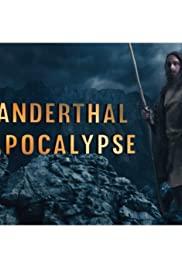 Neanderthal Apocalypse