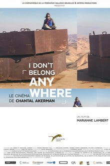 I Don't Belong Anywhere: Le cin�ma de Chantal Akerman