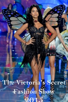The Victorias Secret Fashion Show 2015