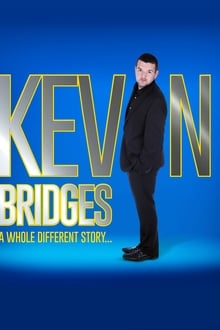 Kevin Bridges: A Whole Different Story