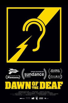 Dawn of the Deaf