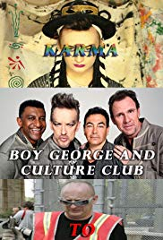 Boy George and Culture Club: Karma to Calamity