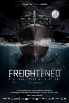 Freightened: The Real Price of Shipping