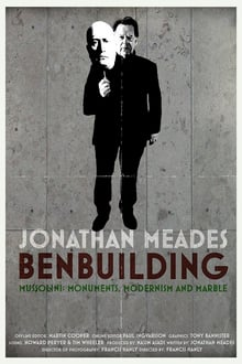 Ben Building: Mussolini, Monuments and Modernism