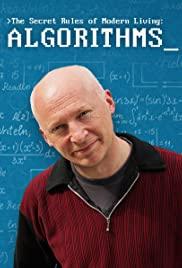The Secret Rules of Modern Living: Algorithms
