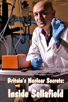 Britain's Nuclear Secrets: Inside Sellafield