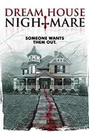 Dream House Nightmare