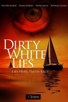 Dirty White Lies