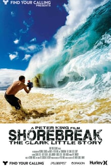 Shorebreak: The Clark Little Story