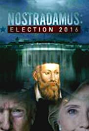 Nostradamus: Election 2016