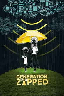 Generation Zapped