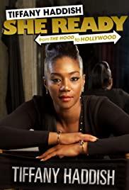 Tiffany Haddish: She Ready! From the Hood to Hollywood