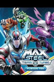Max Steel Team Turbo: Fusion Tek