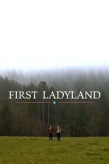 First Ladyland