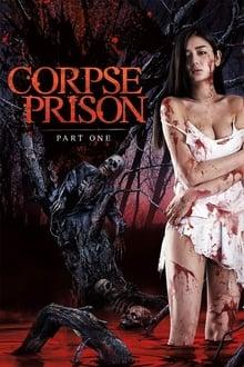 Corpse Prison: Part One