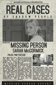 Real Cases of Shadow People The Sarah McCormick Story