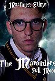 The Marauders: Full Moon