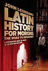 Latin History for Morons: John Leguizamo's Road to Broadway