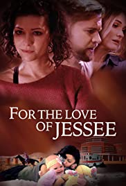 For the Love of Jessee