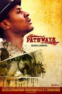 Pathways: Sean's Lament