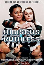 Hibiscus & Ruthless