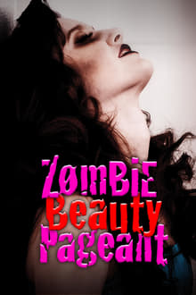 Zombie Beauty Pageant: Drop Dead Gorgeous