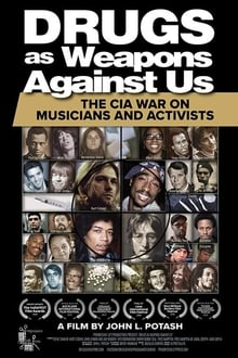 Drugs as Weapons Against Us: The CIA War on Musicians and Activists