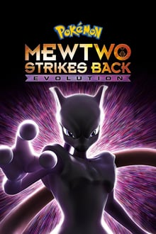 Pok�mon the Movie: Mewtwo Strikes Back Evolution