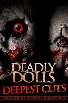 Deadly Dolls: Deepest Cuts