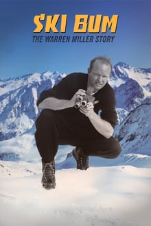 Ski Bum: The Warren Miller Story