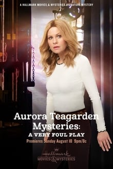 Aurora Teagarden Mysteries: A Very Foul Play