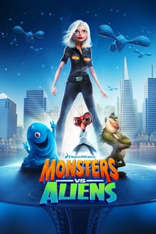 Monsters vs. Aliens S01E01