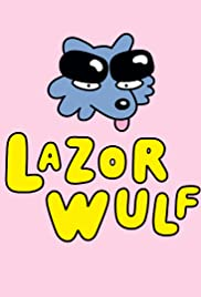 Lazor Wulf Season 2 Episode 8