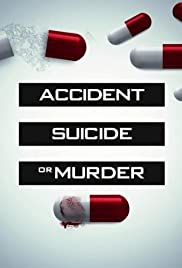 Accident, Suicide, or Murder 2X1