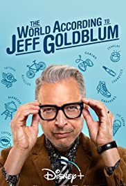 The World According to Jeff Goldblum 1X10
