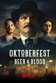 Oktoberfest Beer And Blood Season 1 Episode 3