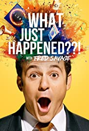 What Just Happened??! with Fred Savage Season 1 Episode 5