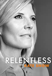 Relentless With Kate Snow Season 1 Episode 5