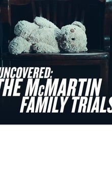 Uncovered The McMartin Family Trials